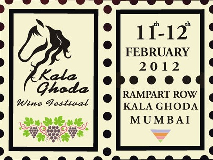 Kala Ghoda Wine Festival, 2012, will be held on Feb 11 and 12, 2012.